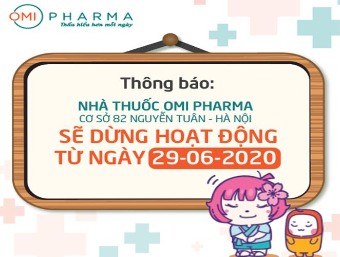 Omi Pharma thay đổi địa điểm kinh doanh, dừng hoạt động Cơ sở 2 tại 82 Nguyễn Tuân