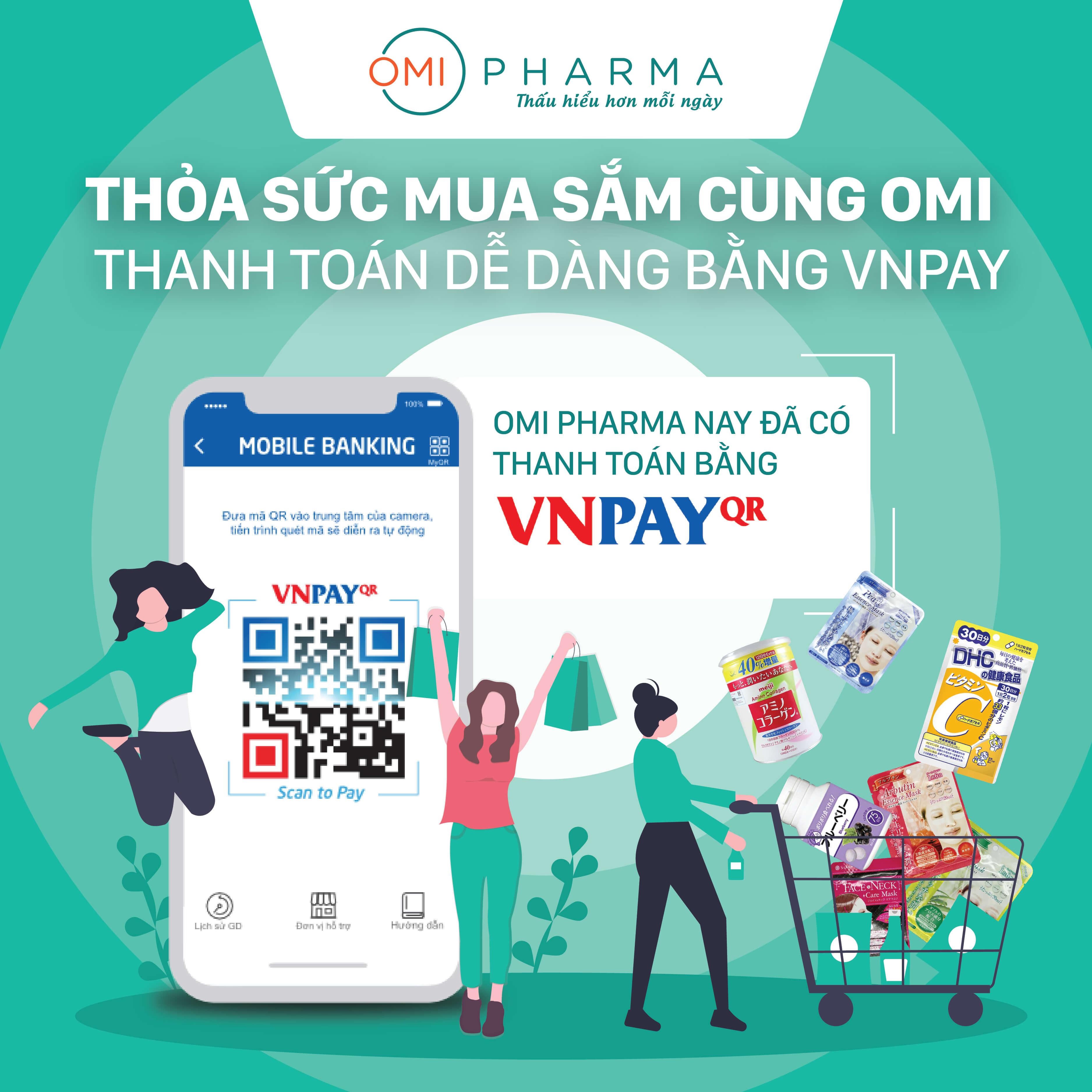 Thỏa sức mua sắm cùng Omi Pharma với VNPAY 1